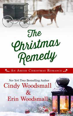 Cover image for The Christmas remedy [large print] : An Amish Christmas romance