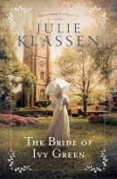 Cover image for The bride of Ivy Green. bk. 3 [large print] : Tales from Ivy Hill series
