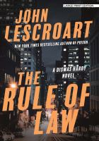 Cover image for The rule of law. bk. 18 [large print] : Dismas Hardy series