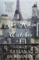 Cover image for The rain watcher [large print]