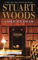 Cover image for A delicate touch. bk. 48 [large print] : Stone Barrington series