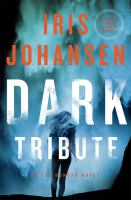 Cover image for Dark tribute. bk. 25 [large print] : Eve Duncan series