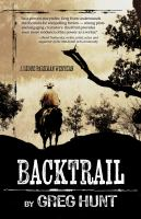 Cover image for Backtrail : a Ridge Parkman western