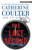 Cover image for The last second. bk. 6 [large print] : Brit in the FBI series