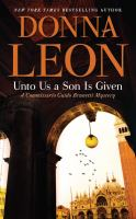 Cover image for Unto us a son is given. bk. 28 [large print] : Guido Brunetti series