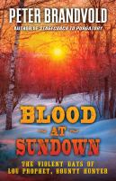 Cover image for Blood at sundown [large print] : the violent days of Lou Prophet, bounty hunter