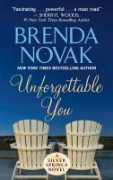 Cover image for Unforgettable you. bk. 5 [large print] : Silver Springs series