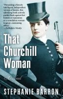 Cover image for That Churchill woman [large print]