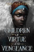 Cover image for Children of virtue and vengeance. bk. 2 [large print] : Legacy of Orisha series