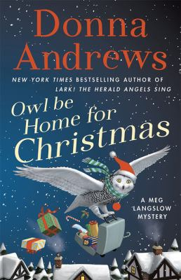 Cover image for Owl be home for Christmas. bk. 26 [large print] : Meg Langslow series