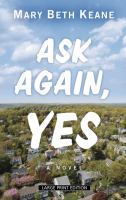 Cover image for Ask again, yes [large print]