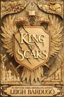 Cover image for King of scars. bk. 1 [large print] : King of scars series
