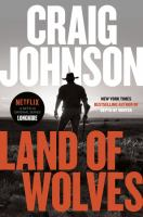 Cover image for Land of wolves. bk. 15 [large print] : Walt Longmire series