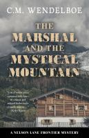 Imagen de portada para The marshal and the mystical mountain. bk. 3 [large print] : Nelson Lane frontier mystery series