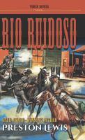 Cover image for Rio Ruidoso. bk. 1 : Three Rivers trilogy