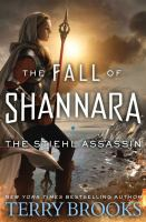 Cover image for The Stiehl assassin. bk. 3 [large print] : Fall of Shannara series