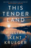 Cover image for This tender land [large print]