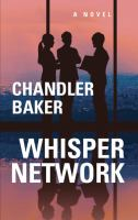 Cover image for Whisper network [large print]