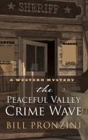 Imagen de portada para The Peaceful Valley crime wave [large print]