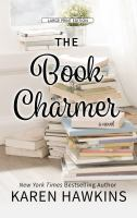 Cover image for The book charmer [large print]