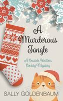 Cover image for A murderous tangle. bk. 14 [large print] : Seaside Knitters mystery series