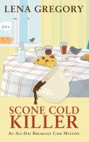 Cover image for Scone cold killer. bk. 1 [large print] : All-Day Breakfast Café mystery series