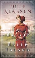 Cover image for The bridge to Belle Island [large print]