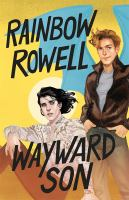Cover image for Wayward son. bk. 2 [large print] : Simon Snow series