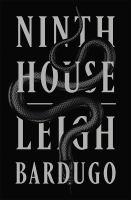 Cover image for Ninth house. bk. 1 [large print] : Alex Stern series