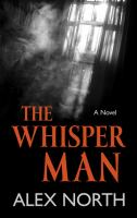 Cover image for The whisper man [large print]