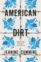 Cover image for American dirt [large print]