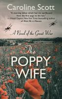 Imagen de portada para The poppy wife [large print] : a novel of the great war