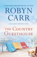 Cover image for The country guesthouse. bk. 5 [large print] : Sullivan's Crossing series