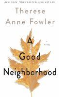 Imagen de portada para A good neighborhood [large print] : a novel