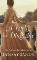 Cover image for A lady in disguise [large print]