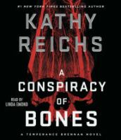 Cover image for A conspiracy of bones bk. 19 [large print] : Temperance Brennan series