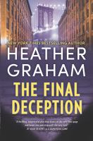 Cover image for The final deception. bk. 5 [large print] : New York confidential series