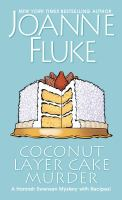 Cover image for Coconut layer cake murder. bk. 25 [large print] : Hannah Swensen series