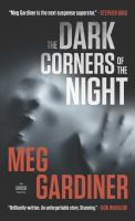 Cover image for The dark corners of the night. bk. 3 [large print] : Unsub series
