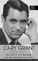 Imagen de portada para Cary Grant : a brilliant disguise [large print]