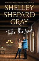 Cover image for Take the lead. bk. 2 [large print] : Dance with me series