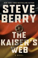 Cover image for The Kaiser's web. bk. 16 [large print] : Cotton Malone series
