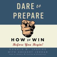 Cover image for Dare to prepare how to win before you begin