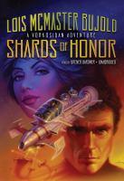 Imagen de portada para Shards of honor. bk. 1 Miles Vorkosigan series