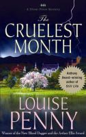 Cover image for The cruelest month. bk. 3 Chief Inspector Gamache series