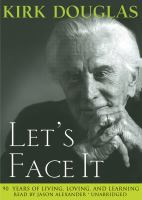 Imagen de portada para Let's face it 90 years of living, loving, and learning