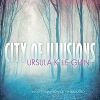 Cover image for City of illusions. bk. 3 [sound recording CD] : Hainish series