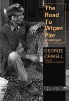 Cover image for The road to Wigan Pier [sound recording CD]