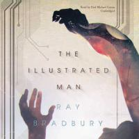 Cover image for The illustrated man [sound recording MP3]