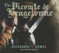 Imagen de portada para The Vicomte de Bragelonne [sound recording CD]